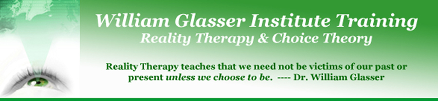 Reality Therapy & Choice Theory Trainings